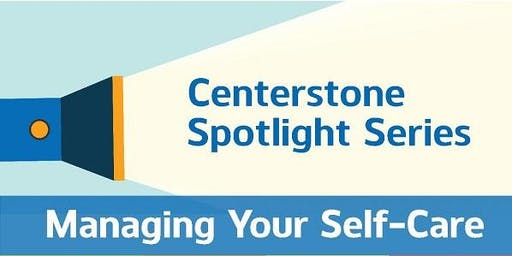 Spotlight Series on Self-Care