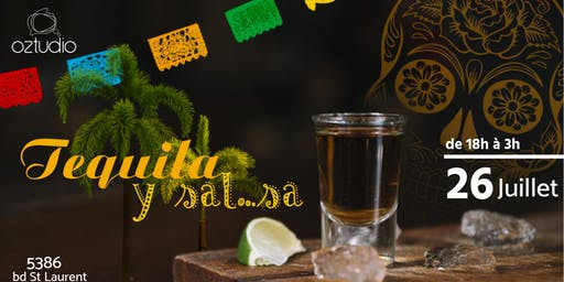 Soirée Tequila y sal...sa @Oztudio