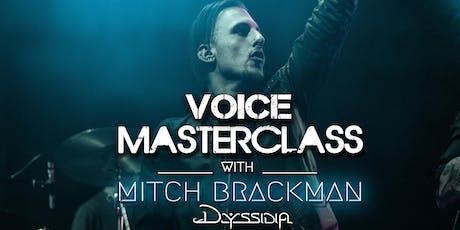 Voice Masterclass With Mitch Brackman tickets