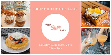 This Babe Eats Brunch Foodie Tour tickets