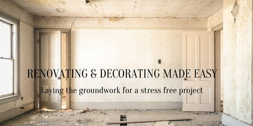 Renovating & Decorating Made Easy - July 17