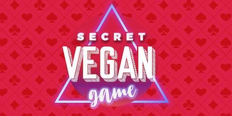 Secret Vegan Game tickets