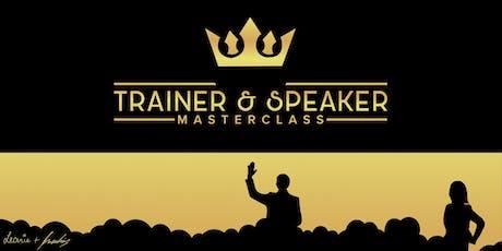 ♛ Trainer & Speaker Masterclass ♛ (Praxistag, 21.12.2019) Tickets