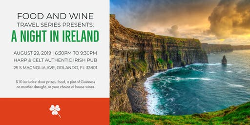 Food and Wine Travel Series Presents: A Night in Ireland