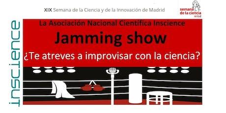 Jamming show: RESIDUO CERO-DEL CONSUMO A LA TIERRA entradas