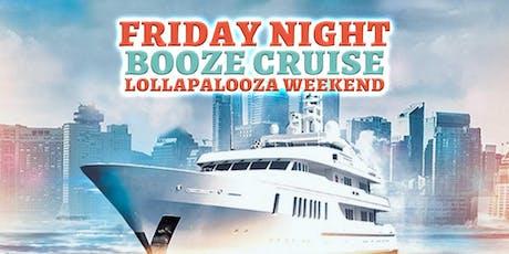 Friday Night Booze Cruise (Lollapalooza Wknd) tickets