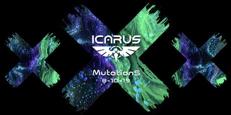 ICARUS presents: Mutations tickets