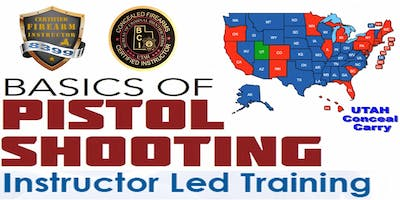Summer Sizzle SPL • $99 (EACH CLASS) • Basic Pistol Safety & UTAH Conceal Carry
