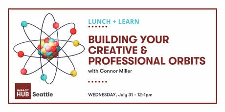 Lunch + Learn: Building Your Creative & Professional Orbits tickets