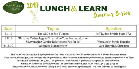 "2019 Summer Lunch & Learn Series- ""The ABC's of Self-Funded"" tickets"