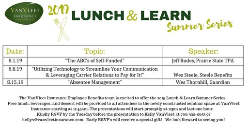 """2019 Summer Lunch & Learn Series- """"The ABC's of Self-Funded"""""""