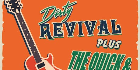 Dirty Revival with: Quick & Easy Boys tickets