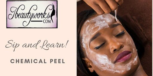 Sip and Learn - Benefits of Chemical Peel