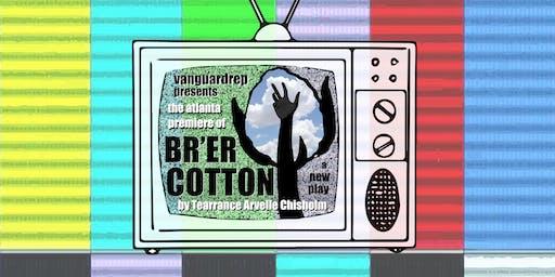 Br'er Cotton by Tearrance Arvelle Chisholm