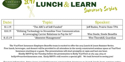 """2019 Lunch & Learn Summer Series """"Utilizing Technology to Streamline Your Communication & Leveraging Carrier Relations to Pay for It!"""""""