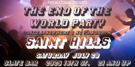 PsychoZodiac Presents: The End Of The World Party tickets