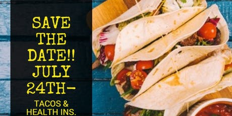 Health Insurance & Tacos  tickets