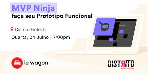 MVP Ninja - Prototipando seu Produto de forma Funcional