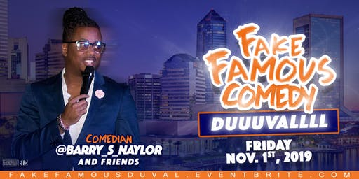 Fake Famous Comedy Tour (DUUUUVALLLL)