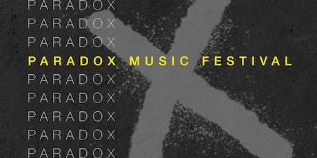 PARADOX Music Festival tickets