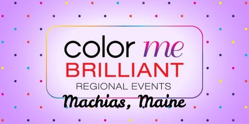 Color Me Brilliant~ Machias and Surrounding Area