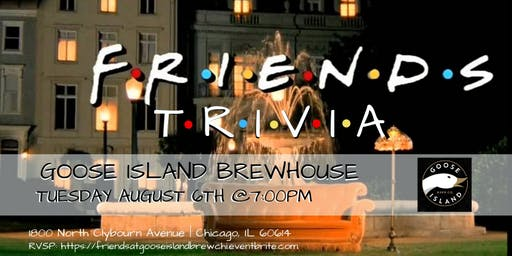 Friends Trivia at Goose Island Brewhouse Chicago