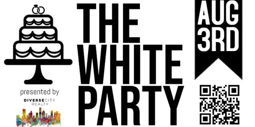THE WHITE PARTY presented by BridesOfTheWoodlands.com & Diverse City Realty