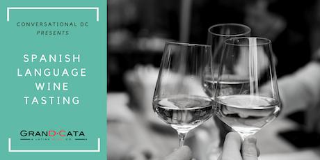 Conversational DC: Spanish Language Wine Tasting (July 31) tickets