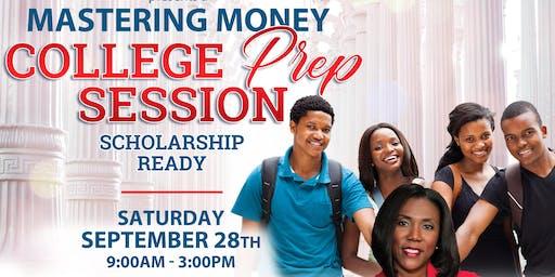 Mastering Money College Prep  Scholarship Ready