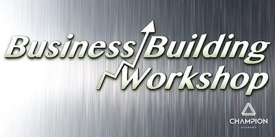 Business Building Workshop - For Those 'Serious' About Their Growth And Success!