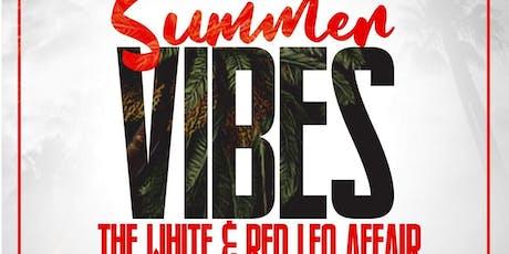 Summer Vibes White & Red Leo Affair tickets