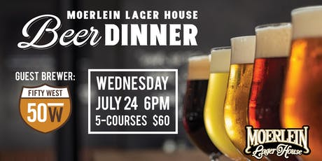 July Beer Dinner with Fifty West Brewing Company tickets