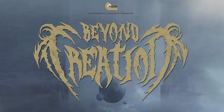 Beyond Creation, Fallujah, Arkaik, Equipose, The Last King tickets