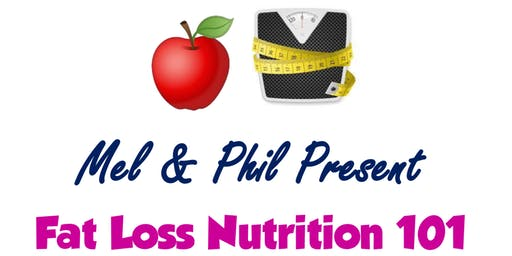 Fat Loss Nutrition 101