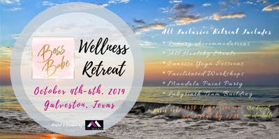 Boss Babes Wellness Retreat