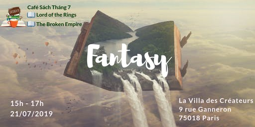 Café Sách tháng 7 : Fantasy