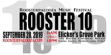 Roosterpalooza 10 tickets