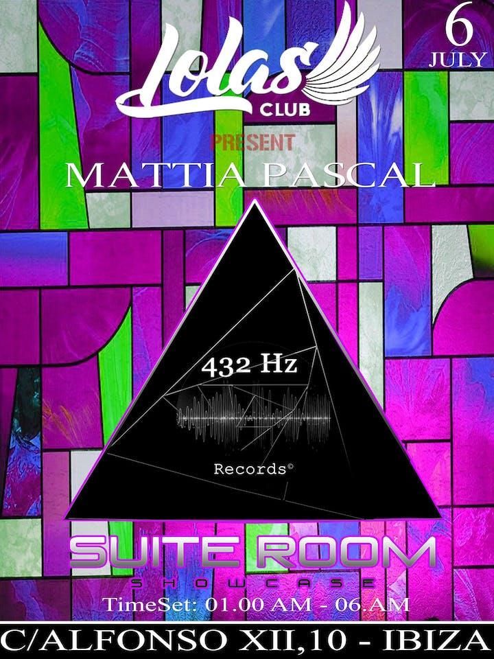 LOLAS CLUB - IBIZA - 432Hz Suite Room - MATTIA PASCAL