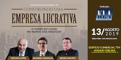 SEMINÁRIO - CONSTRUINDO UMA EMPRESA LUCRATIVA