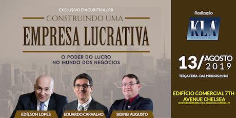 SEMINÁRIO - CONSTRUINDO UMA EMPRESA LUCRATIVA  ingressos