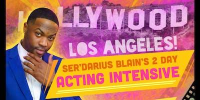 Ser'Darius Blain's 2 Day acting Intensive! (Los Angeles)