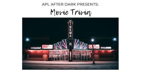 APL After Dark: Movie Trivia