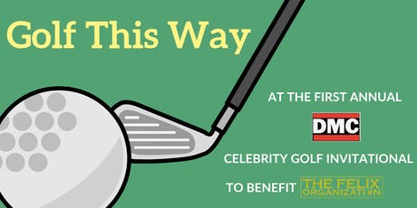 Golf This Way - DMC Celebrity Golf Invitational tickets