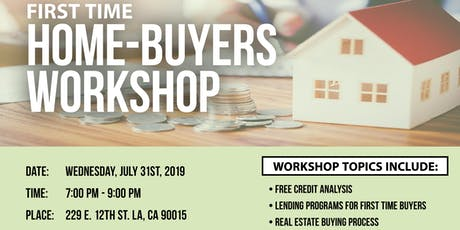 First Time Home-Buyer Workshop w/ SL Realty July 31st tickets