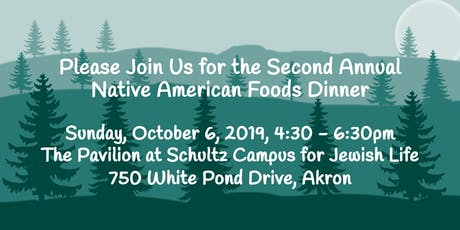 The Second Annual Native American Foods Dinner tickets