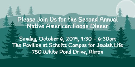 The Second Annual Native American Foods Dinner