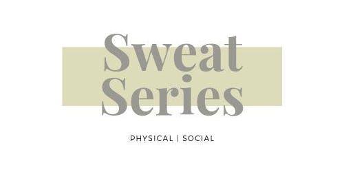 Sweat Series
