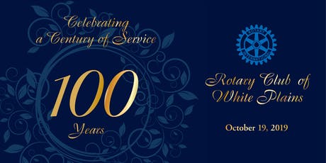 Rotary Club of White Plains 100th Anniversary Gala tickets