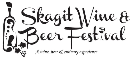 2019 Skagit Wine & Beer Festival - VIP Package