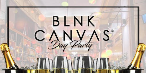BLNK CANVAS Day Party, Bottomless Prosecco & Cocktails